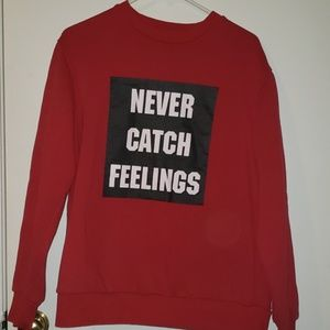 "Forever 21 ""Never Catch Feelings"" Sweater"